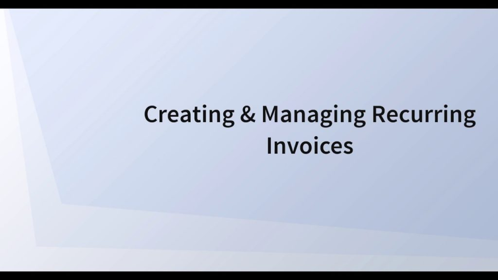 Creating Recurring Invoices 8
