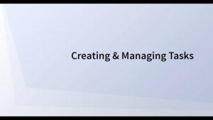 Creating Tasks