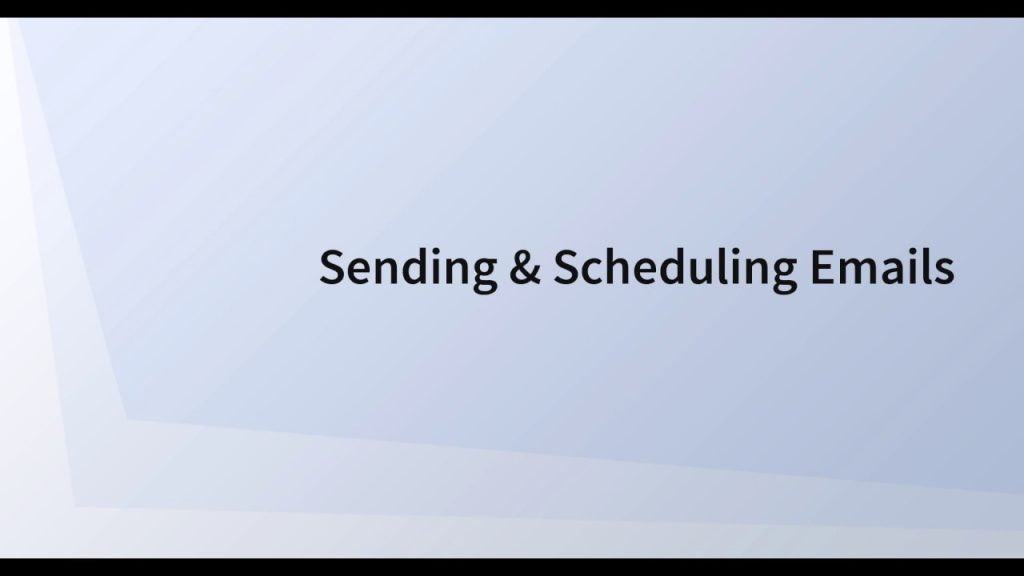 Sending and Scheduling Emails 4