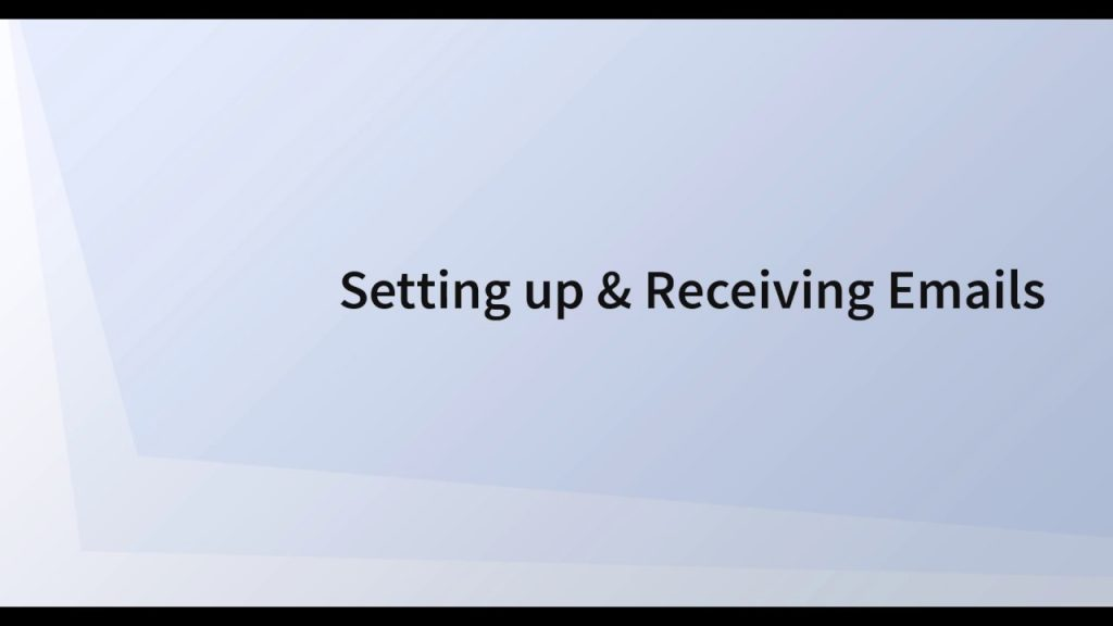 Setting Up and Receiving Emails 5