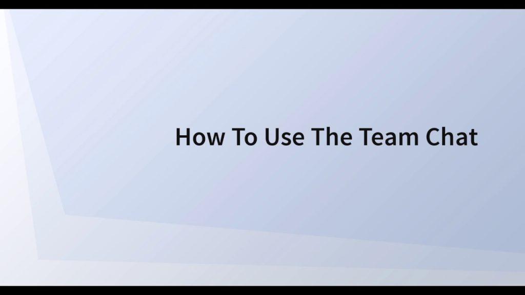 Using Team Chat in SWELLEnterprise 7